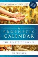 A Prophetic Calendar