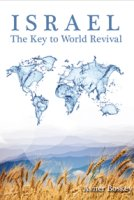Israel The Key to World Revival