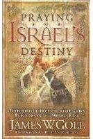 Praying for Israel's Destiny